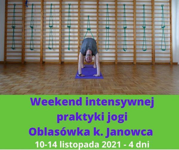 Weekend intensywnej praktyki jogi